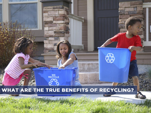 what-are-the-true-benefits-of-recycling