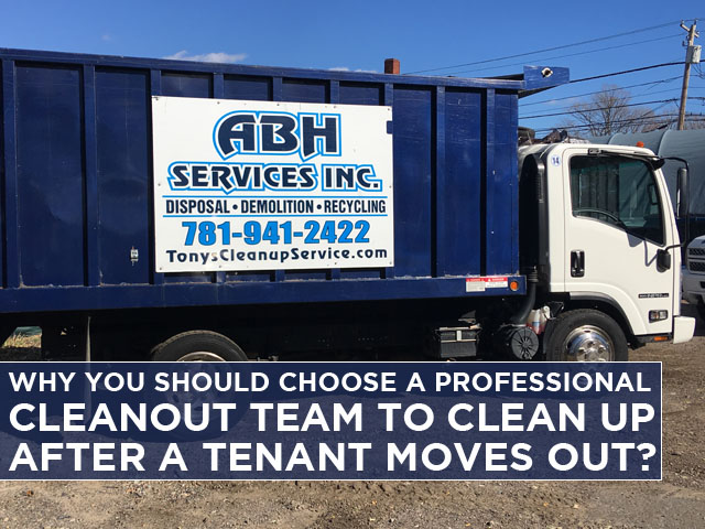 why-you-should-choose-a-professional-cleanout-team-to-clean-up-after-a-tenant-moves-out