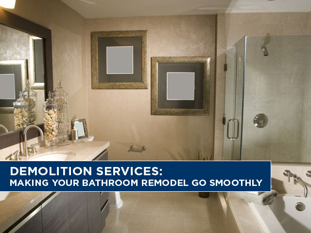 Demolition-Services-Making-Your-Bathroom-Remodel-Go-Smoothly