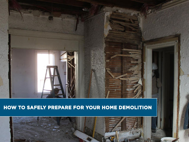 How-to-Safely-Prepare-for-Your-Home-Demolition