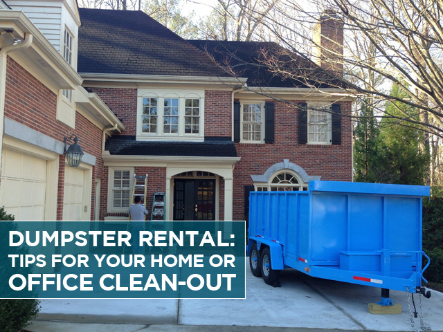 dumpster-rental-tips-for-your-home-or-office-clean-out