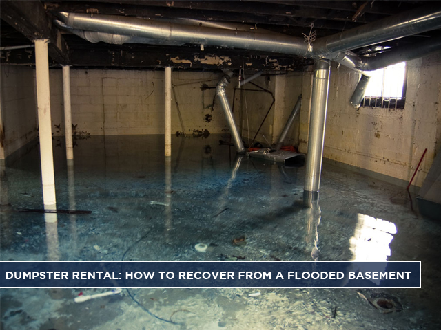 Dumpster-Rental-How-to-Recover-from-a-Flooded-Basement Who To Call When Basement Floods