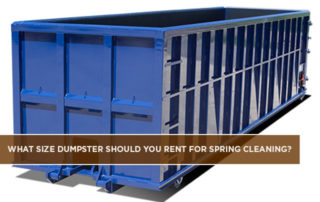What-Size-Dumpster-Should-You-Rent-for-Spring-Cleaning
