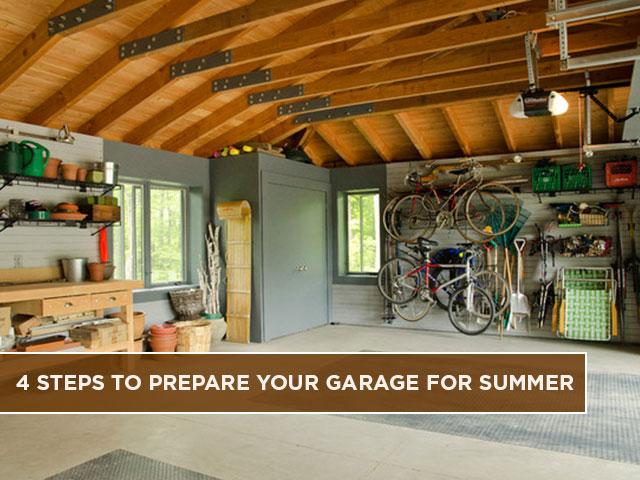4 Steps to Prepare Your Garage for Summer