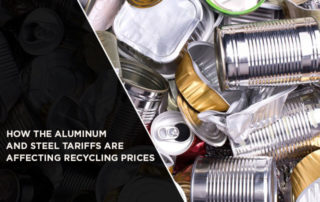 How The Aluminum And Steel Tariffs Are Affecting Recycling Prices