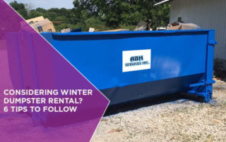 Considering Winter Dumpster Rental? 6 Tips to Follow