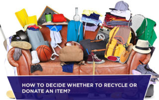 How to Decide Whether to Recycle or Donate an Item?