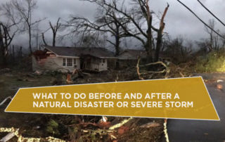 What To Do Before And After A Natural Disaster Or Severe Storm