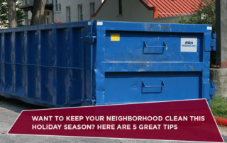 Want To Keep Your Neighborhood Clean This Holiday Season? Here Are 5 Great Tips
