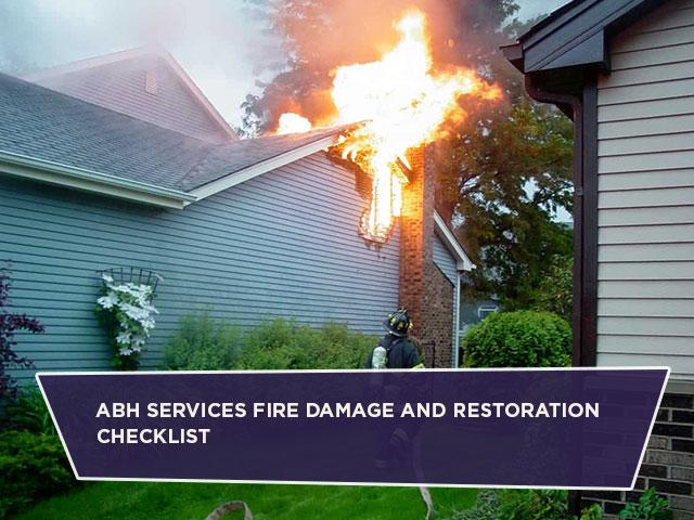 ABH Services Fire Damage And Restoration Checklist