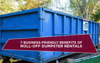 7 Business-Friendly Benefits Of Roll-Off Dumpster Rentals