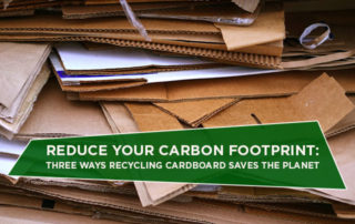Reduce Your Carbon Footprint: Three Ways Recycling Cardboard Saves The Planet